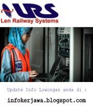 Lowongan Kerja PT Len Railway Systems (LRS)