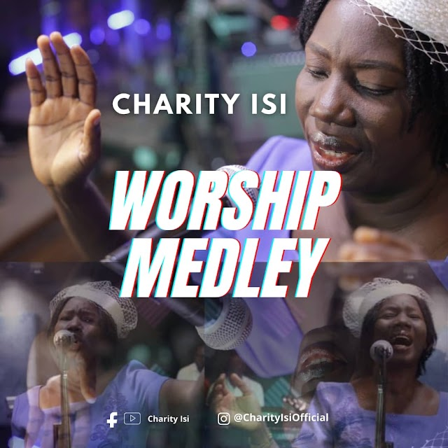 [Gospel music] Charity Isi - Worship Medley (prod. Ultra sound)