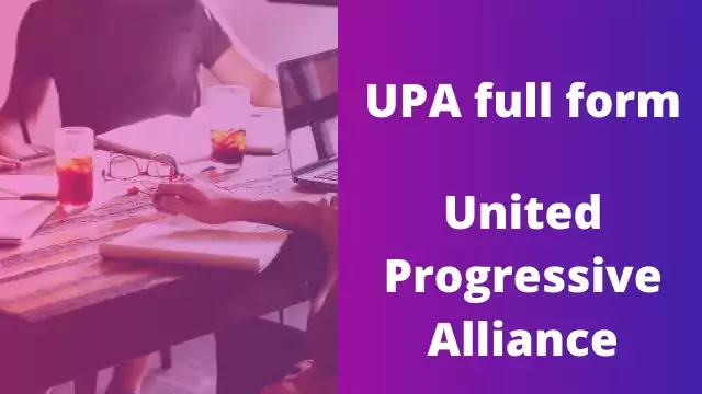UPA Government full form