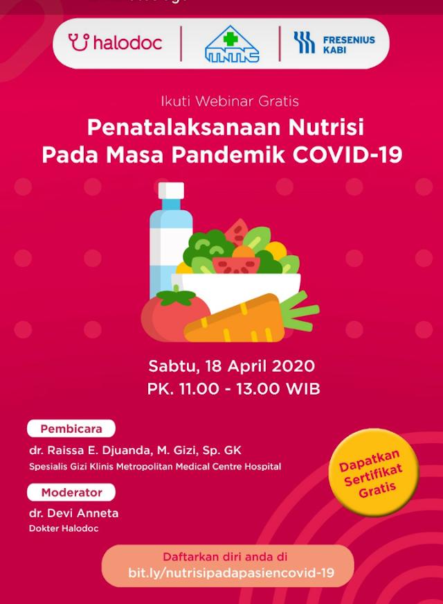 "webinar dengan Topik ""Penatalaksanaan Nutrisi Pada Masa Pandemik Covid19"" Sabtu, 18 April 2020"