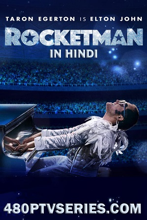 Download Rocketman (2019) 1GB Full Hindi Dual Audio Movie Download 720p Bluray Free Watch Online Full Movie Download Worldfree4u 9xmovies