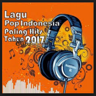 Download Gratis Lagu Pop Indonesia Mp3 Paling Hits Tahun 2017