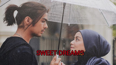 Tonton Video Drama Sweet Dreams (Episod 1-28)