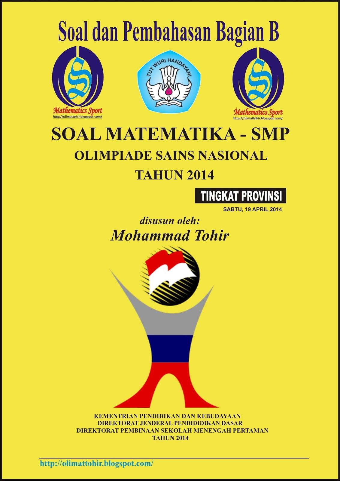 Mathematics Sport Soal Dan Pembahasan Osn Matematika Smp Tingkat Provinsi 2014 Bagian B Uraian