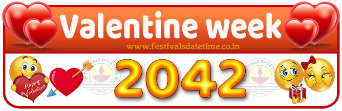 2042 Valentine Week List Calendar, 2042 Valentine Day All Dates & Day
