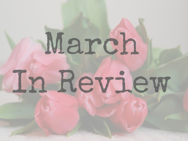 March In Review 2017