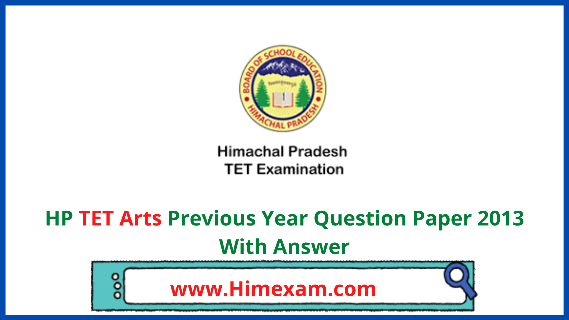 HP TET Arts Previous Year Question Paper 2013 With Answer