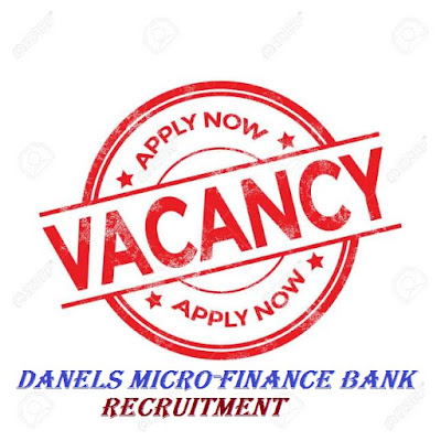 Application Form for Danels Global Microfinance Bank Recruitment 2018/2019
