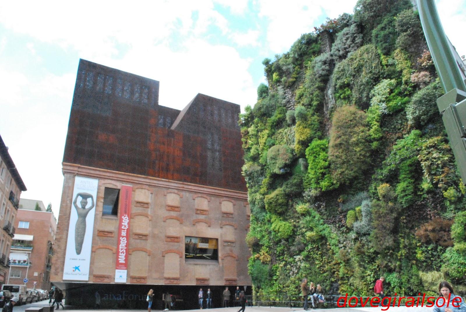 Dove gira il sole il giardino verticale di madrid e altre - Giardino verticale madrid ...