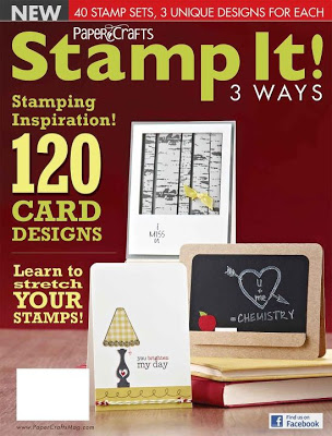 Paper Crafts Magazine: Stamp It! 3 Ways