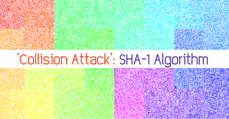 Collision Attack: Widely Used SHA-1 Hash Algorithm Needs to Die Immediately