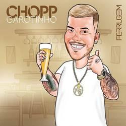 Baixar Música Chopp Garotinho - Ferrugem Mp3