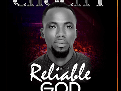 Download Reliable God by Chochy