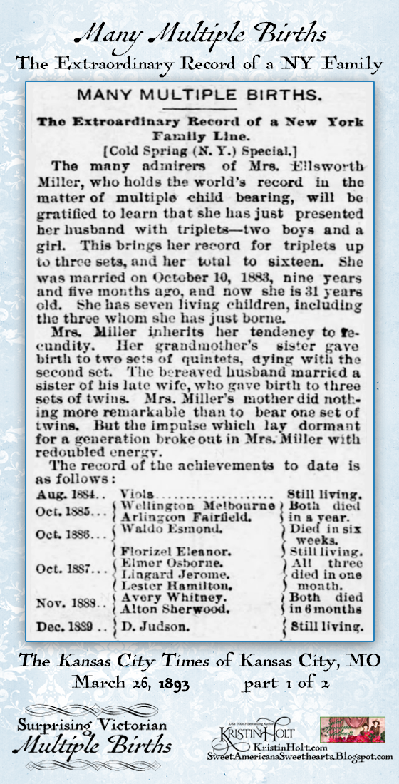 Kristin Holt | Surprising Victorian Multiple Births. Part 1 of 2. From The Kansas City Times of Kansas City, MO on March 26, 1893: The Extraordinary Record of a NY Family Line that contained many multiple births (many sets of twins and triplets).