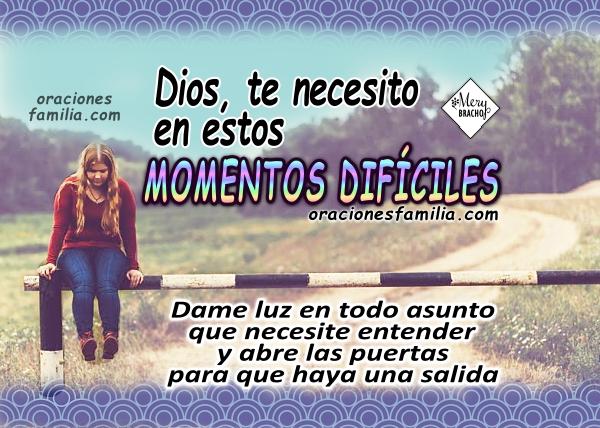 Oración corta en momentos difíciles, Dios ayúdame, te necesito, frases con oraciones en momentos de angustia, dolor, desesperación, deudas, enfermedad, plegaria por Mery Bracho.