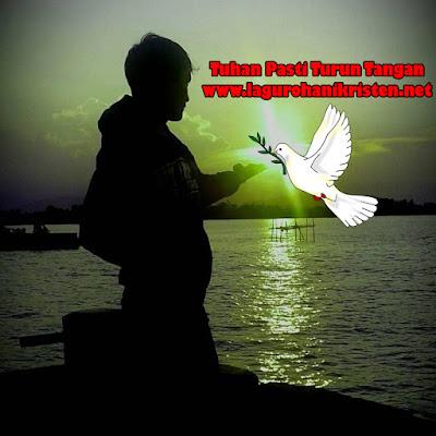 Lagu Rohani Tuhan Pasti Turun Tangan