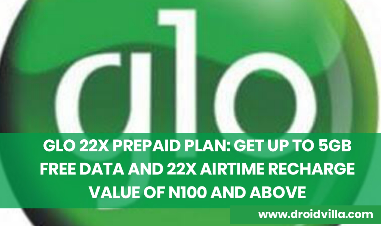 Glo 22x airtime and 5gb data