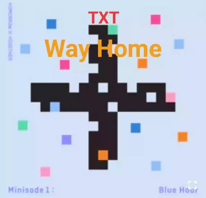 TXT - Way Home Lyrics (English Translation)