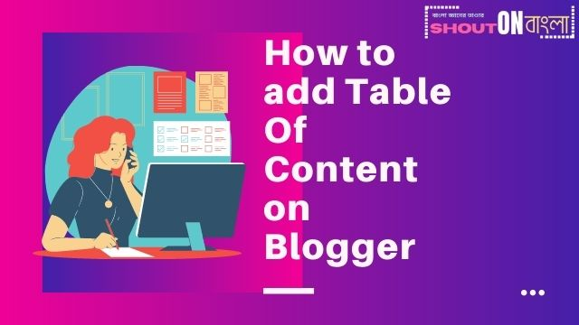 How to add Table Of Content on blogger