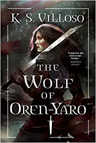 The Wolf of Oren-Yaro (Chronicles of the Wolf Queen, 1)