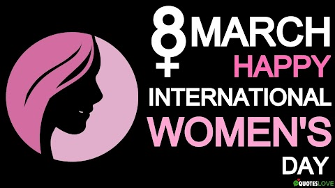 131+ (Best) International Women's Day 2021: Quotes, Theme, History, Wishes, Status, Poster, Pictures, Speech, Messages, SMS, Images For Whatsapp & Facebook