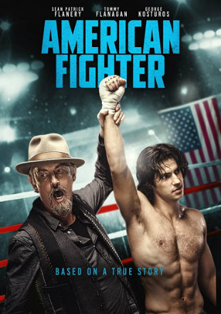 American Fighter 2019 Full Movie Download HDRip 720p Dual Audio In Hindi English