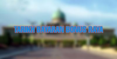Tarikh Bayaran Bonus Raya 2019 Penjawat Awam