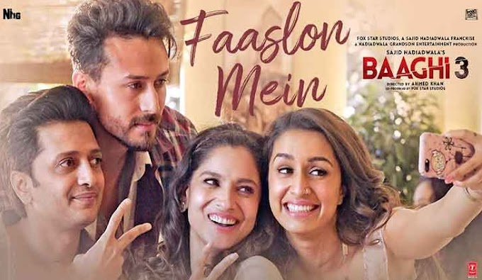 फासलों (Faaslon mein) Baaghi3 Lyrics in hindi