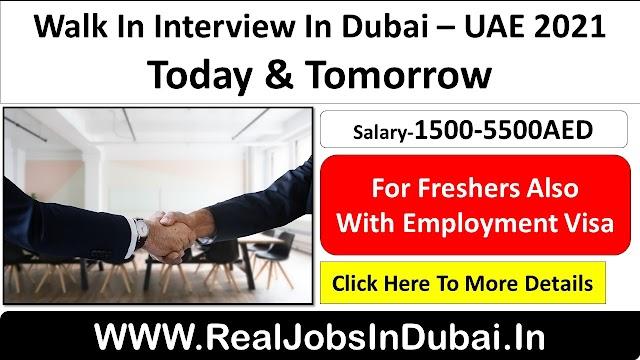 Walk In Interview In Dubai - UAE 2021 - January