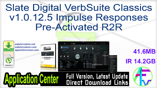 Slate Digital VerbSuite Classics v1.0.12.5 Impulse Responses Pre-Activated R2R