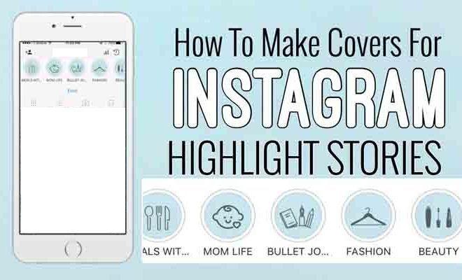 Cara Membuat Sorotan Instagram Keren