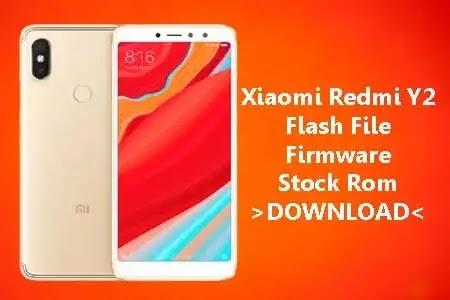 MI Redmi Y2 Flash File Stock Firmware ROM (Download)