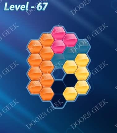Block! Hexa Puzzle [5 Mania] Level 67 Solution, Cheats, Walkthrough for android, iphone, ipad, ipod