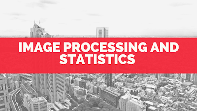 Image processing and statistics