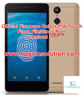 Official Firmware Colors P50 Touch Flash File/Stock Rom Download  free,colors p50 touch firmware,colors p50 touch flash file