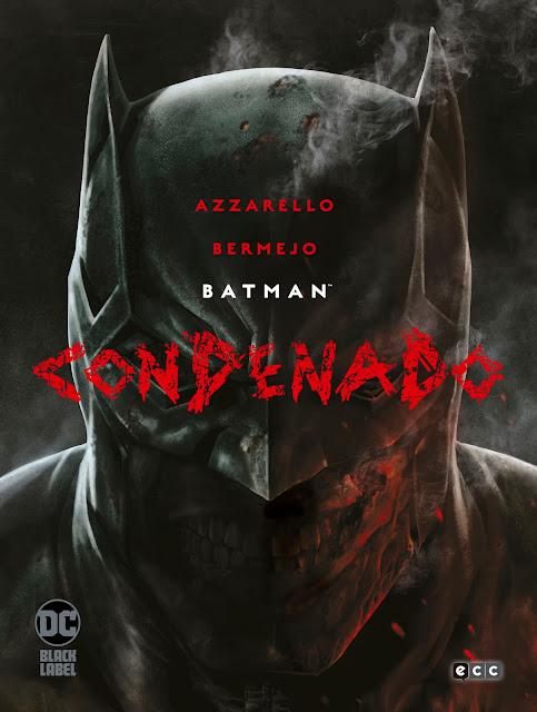 Reseña de Batman: Condenado de Brian Azarello y Lee Bermejo - ECC Ediciones