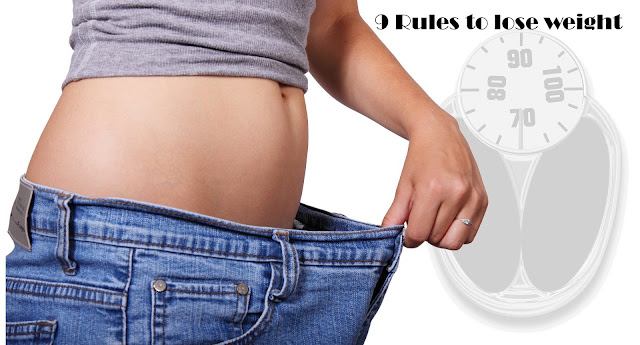 9 Simple Rules to Lose Weight Efficiently