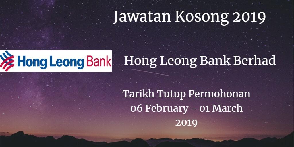 Jawatan Kosong Hong Leong Bank Berhad 06 February - 01 March 2019