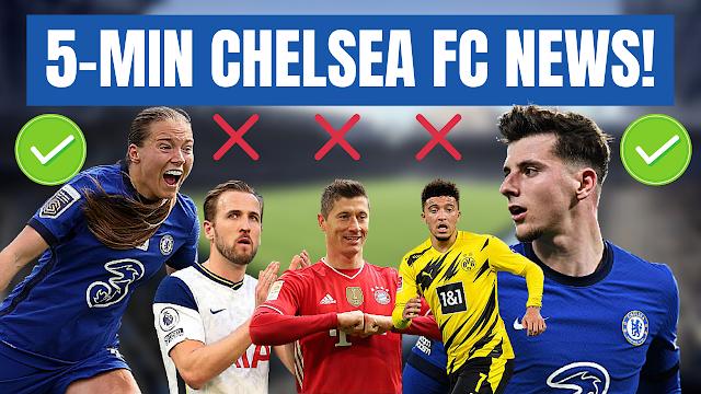 CHELSEA FC NEWS IN 5 MINUTES   MOUNT, KIRBY, GIROUD, KANE, LUKAKU, HAALAND, LEWANDOWSKI & SANCHO!