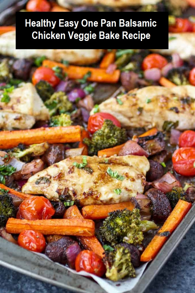 Healthy Easy One Pan Balsamic Chicken Veggie Bake Recipe - Healthy, easy and delicious! One-Pan Balsamic Chicken Veggie Bake is quick to prep and in the oven for less than 30 minutes. The perfect weeknight meal! This recipe is whole30-friendly, grain-free, gluten-free and dairy-free. #healthydinner #onepan #easydinner #dinner #chickenrecipe #chicken #balsamic #vegan #bake #whole30 #glutenfree #grainfree #dairyfree
