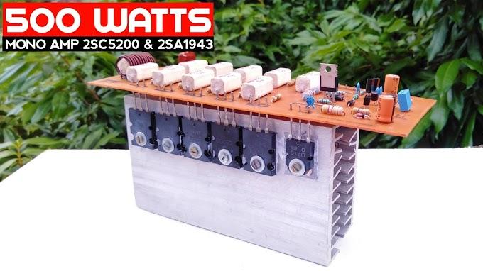 500 watts mono Amplifier using 2SC5200 & 2SA1943
