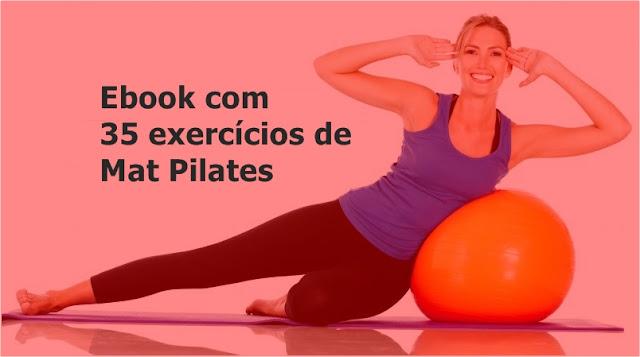 Tenha 35 exercícios de Mat Pilates agora!