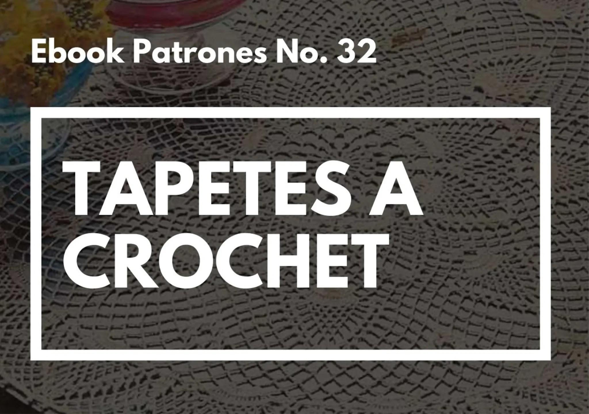 Ebook No. 32 Tapetes a Crochet