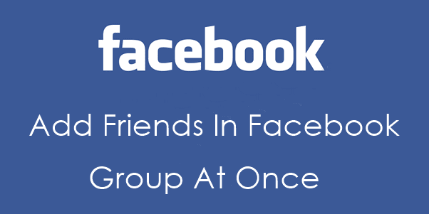 add friends to facebook group