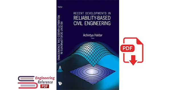 Recent Developments In Reliability-based Civil Engineering by Achintya Haldar