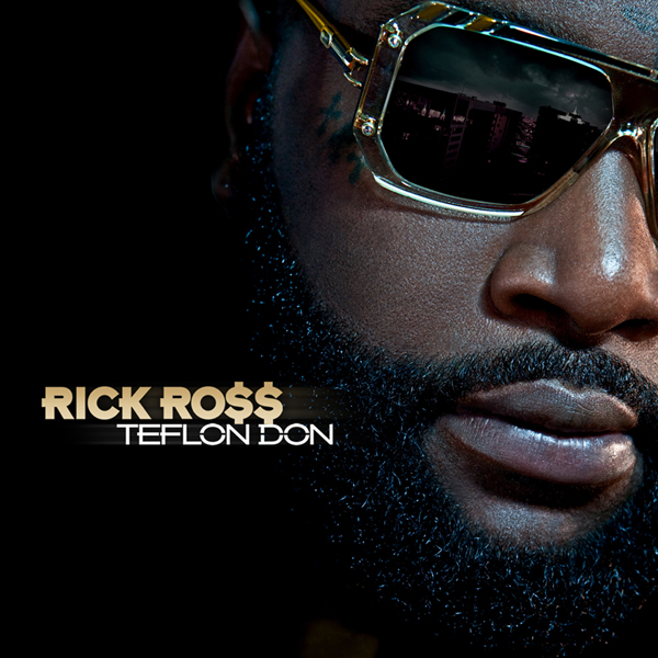 Rick Ross - Teflon Don [2010]
