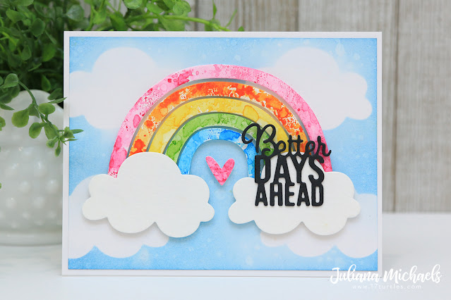 Better Days Ahead Card by Juliana Michaels featuring Sizzix Rainbow Die Set and Good Vibes Die Set