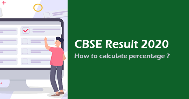 How to calculate CBSE results 2020 percentage ?