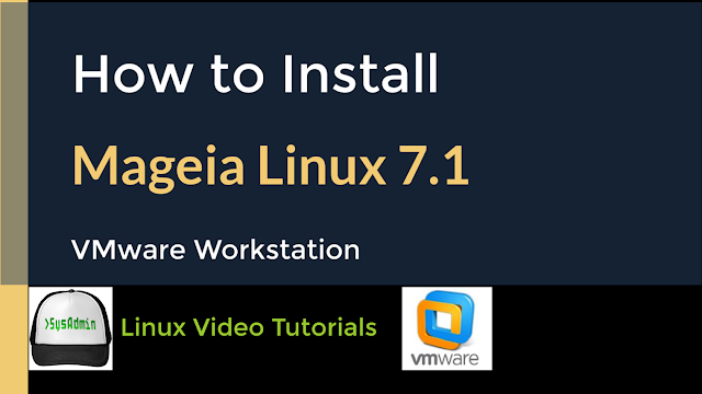 How to Install Mageia Linux 7.1 + VMware Tools on VMware Workstation