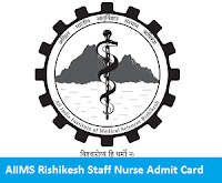 AIIMS Rishikesh Staff Nurse Admit Card